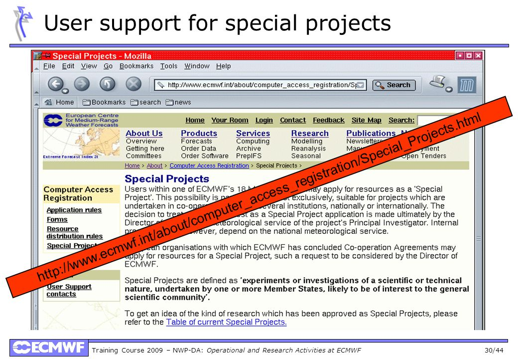 User support for special projects
