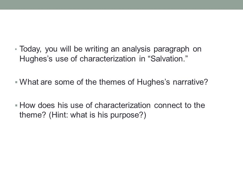 salvation rdquo by langston hughes ppt video online today you will be writing an analysis paragraph on hughes s use of characterization in salvation