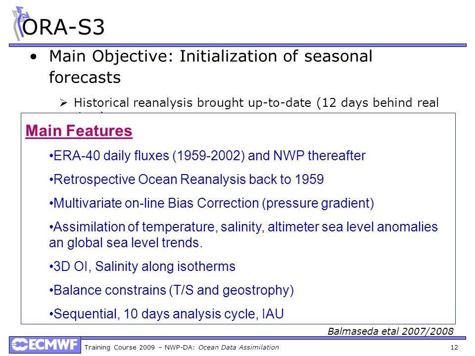 ORA-S3 Main Objective: Initialization of seasonal forecasts