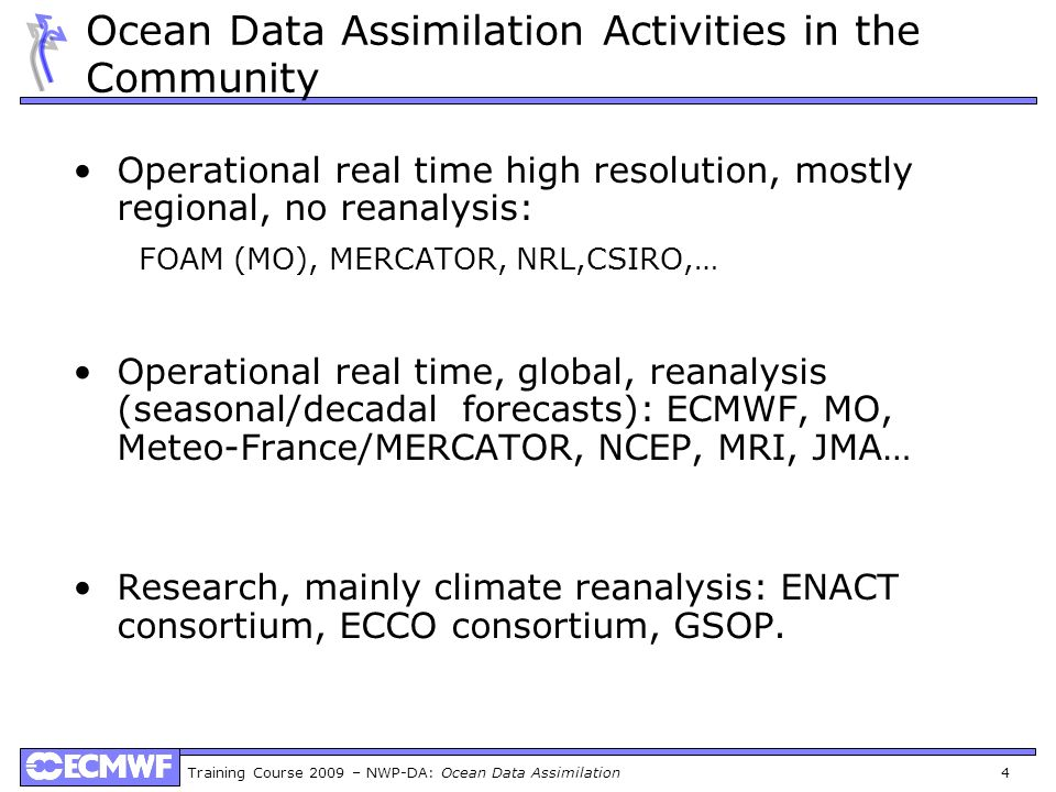 Ocean Data Assimilation Activities in the Community
