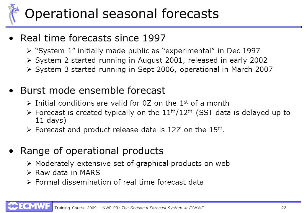 Operational seasonal forecasts