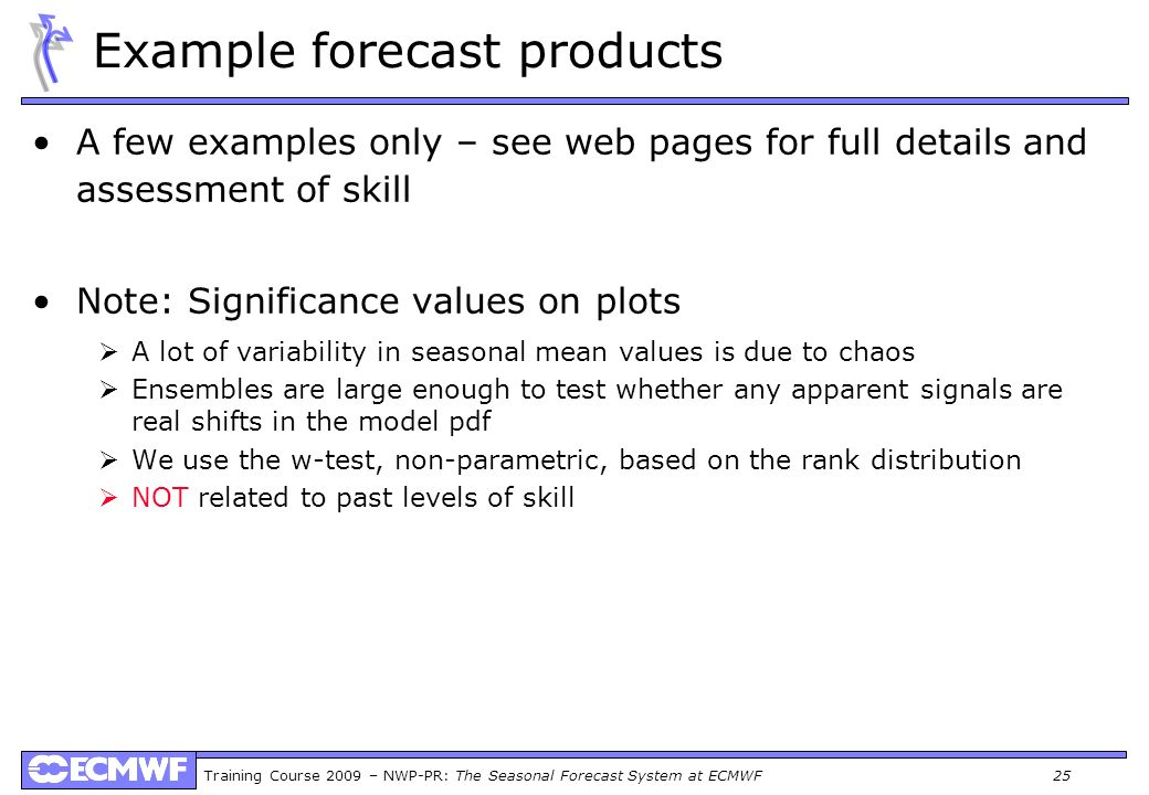 Example forecast products