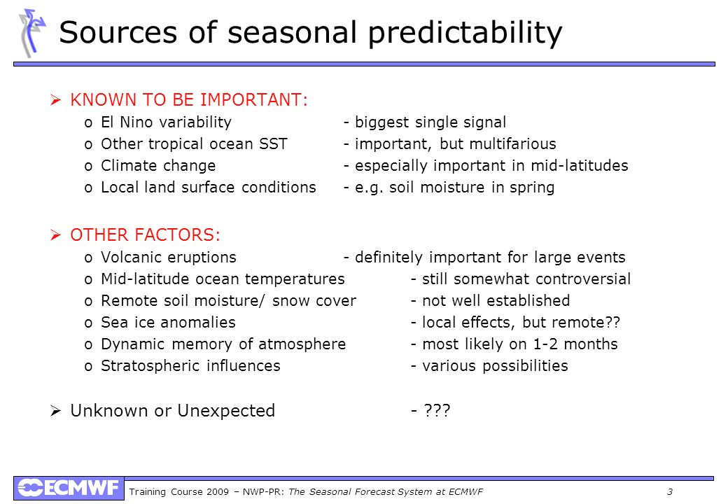 Sources of seasonal predictability