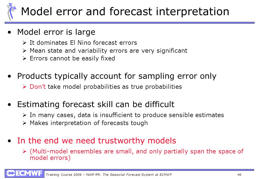 Model error and forecast interpretation