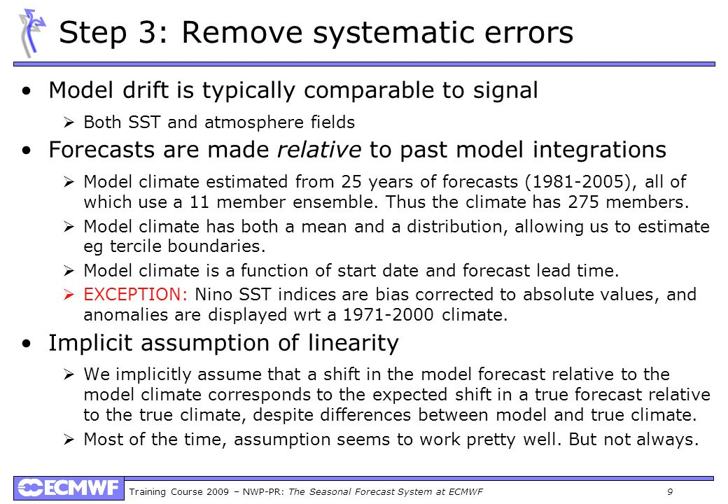 Step 3: Remove systematic errors
