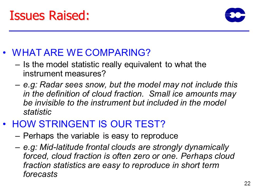 Issues Raised: WHAT ARE WE COMPARING HOW STRINGENT IS OUR TEST