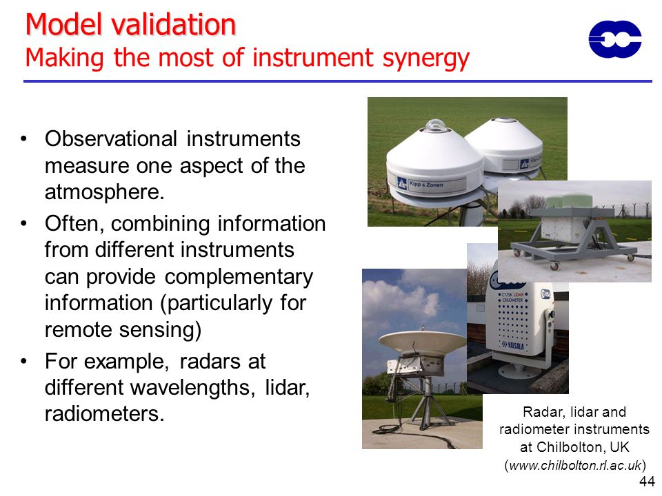 Model validation Making the most of instrument synergy