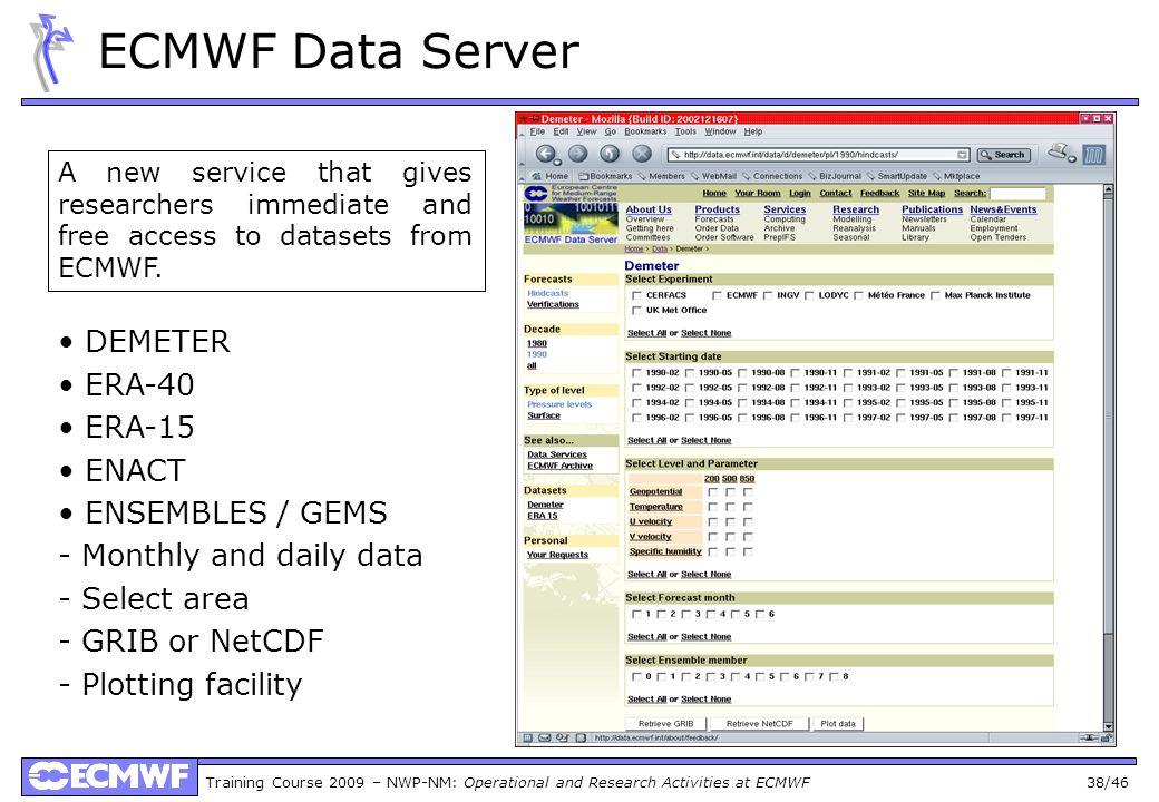 ECMWF Data Server • DEMETER • ERA-40 • ERA-15 • ENACT