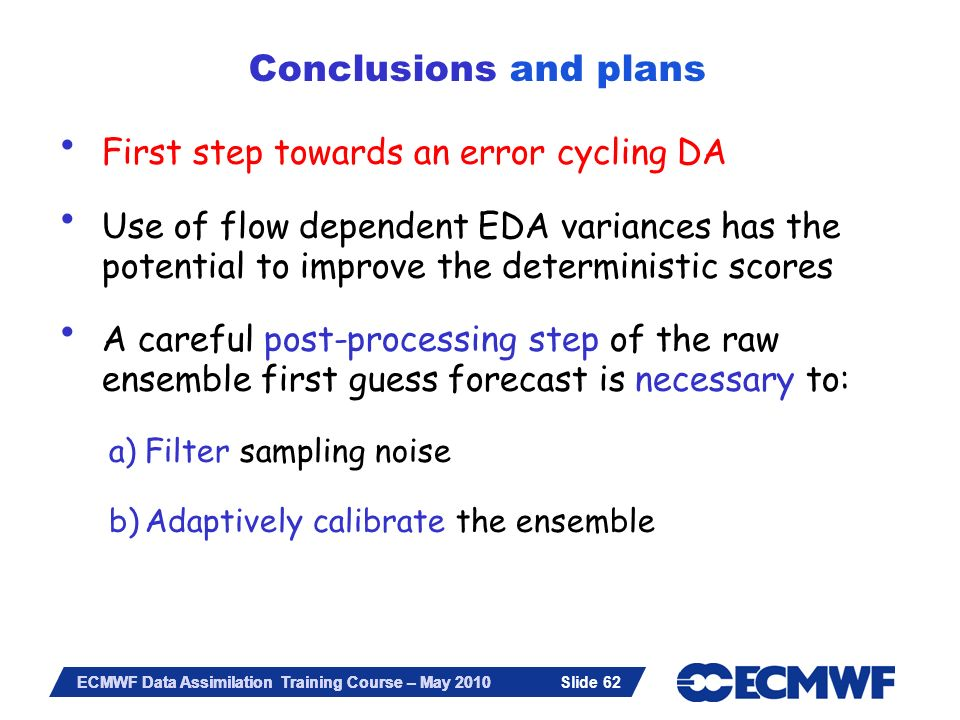 Conclusions and plans First step towards an error cycling DA