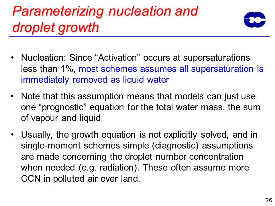 Parameterizing nucleation and droplet growth