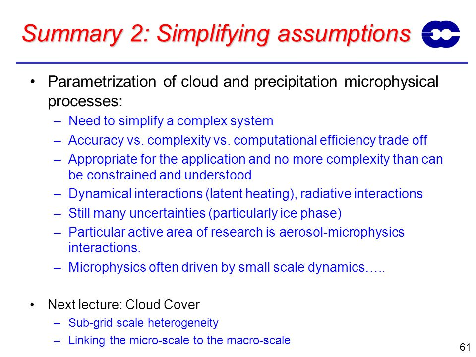 Summary 2: Simplifying assumptions