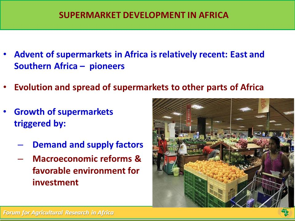 SUPERMARKET DEVELOPMENT IN AFRICA