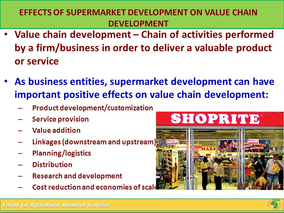 EFFECTS OF SUPERMARKET DEVELOPMENT ON VALUE CHAIN DEVELOPMENT