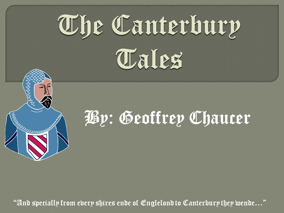 The Canterbury Tales By Geoffrey Chaucer Ppt Video Online Download