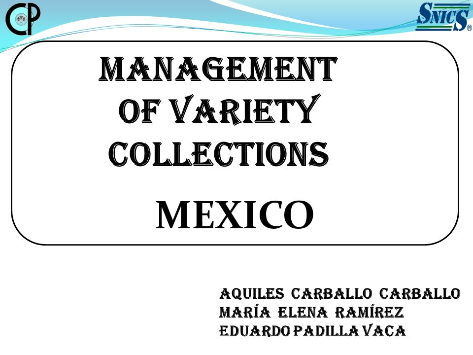 MANAGEMENT OF VARIETY COLLECTIONS