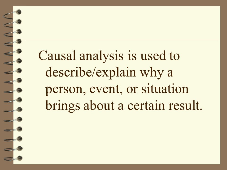 """causal analysis essays This mode of academic writing attempts to answer the """"why"""" in our lives it helps to clarify the world in which we live the causal analysis academic essay allows."""