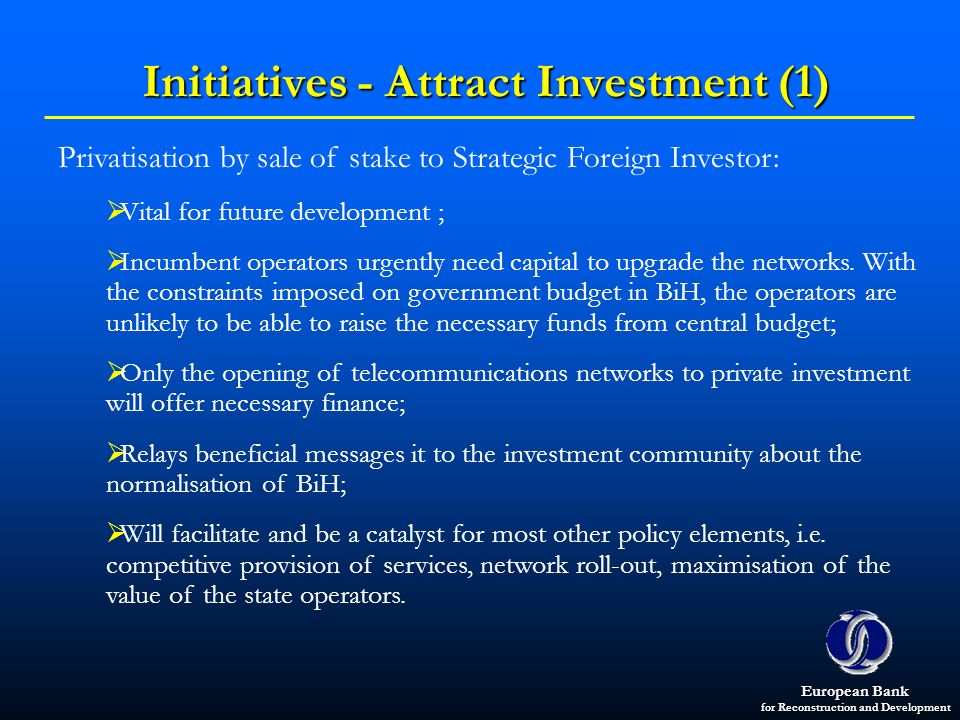 Initiatives - Attract Investment (1)