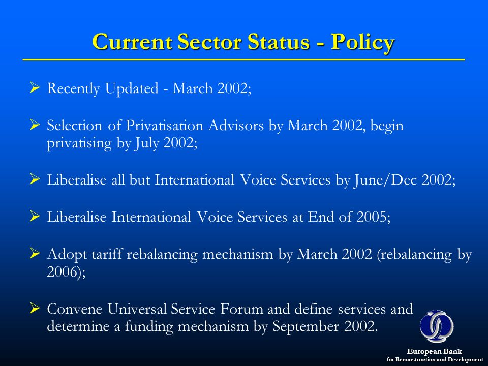 Current Sector Status - Policy