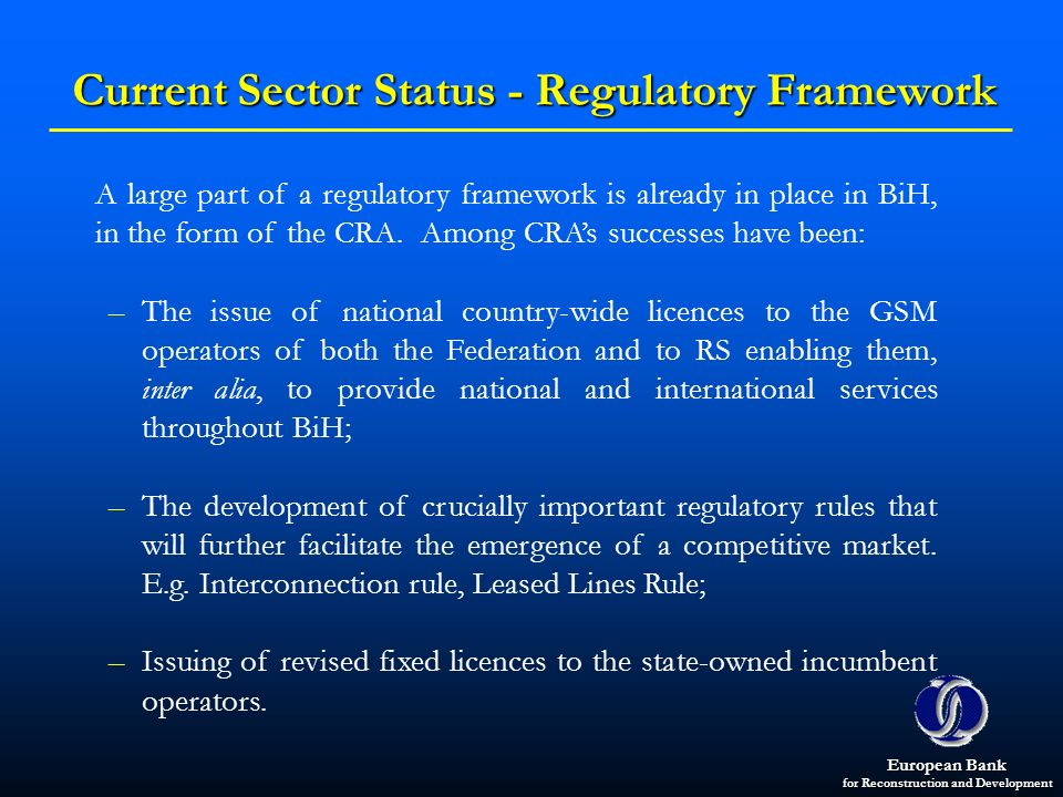 Current Sector Status - Regulatory Framework