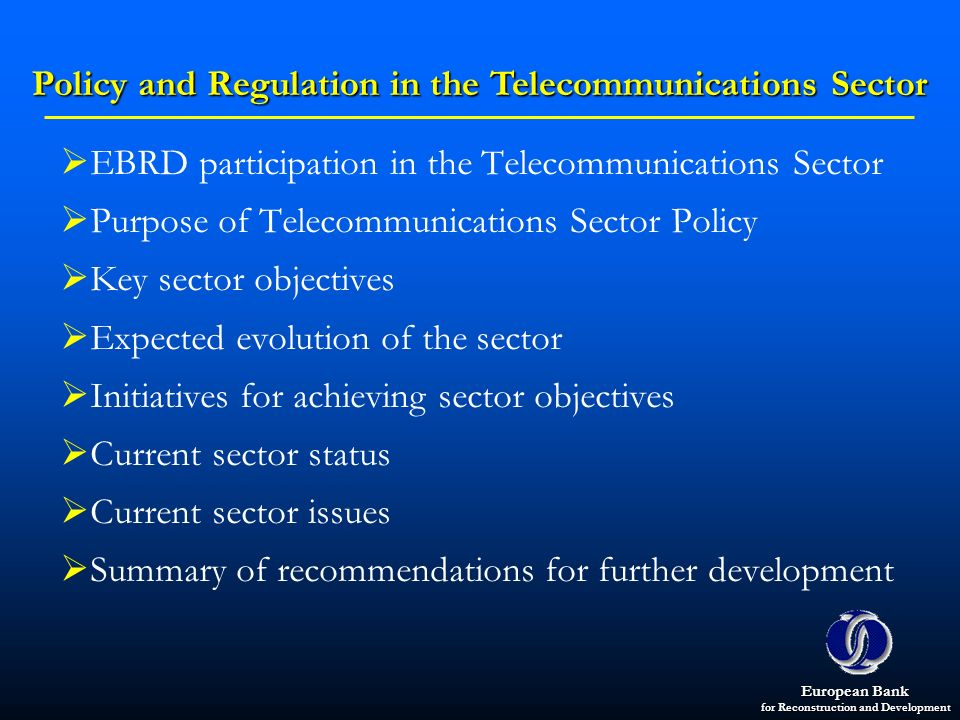 Policy and Regulation in the Telecommunications Sector