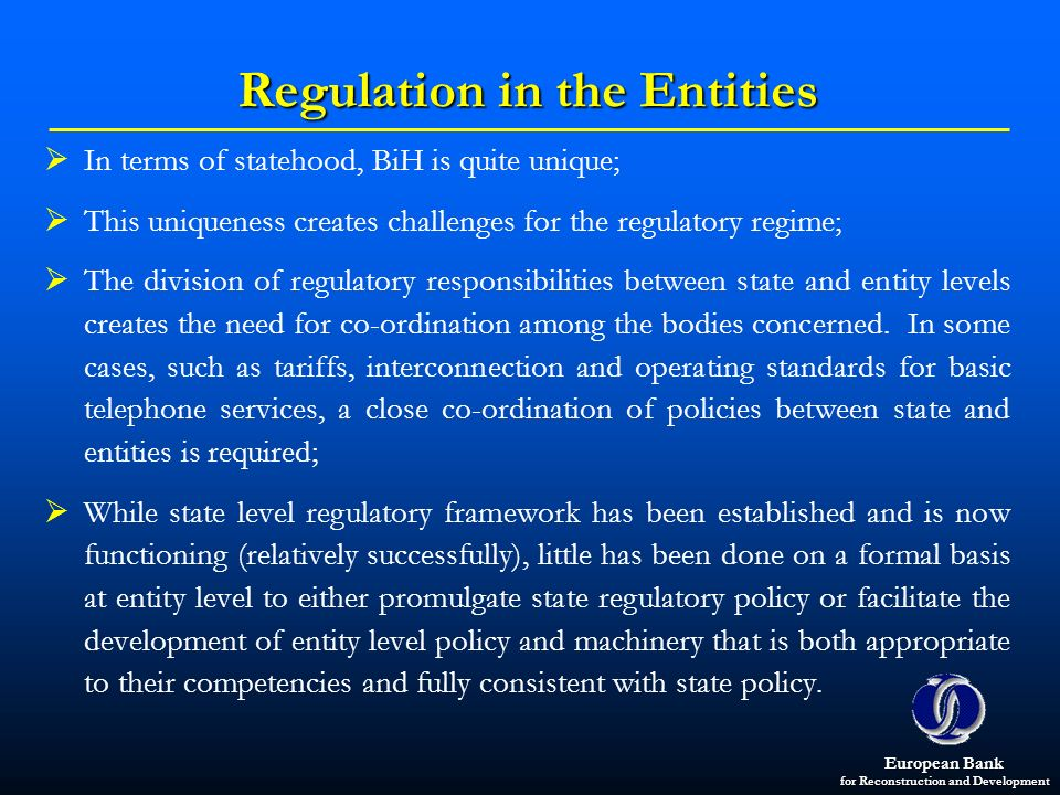 Regulation in the Entities