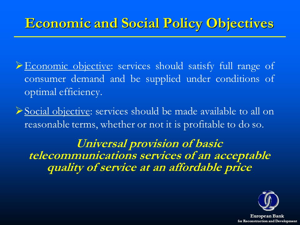 Economic and Social Policy Objectives