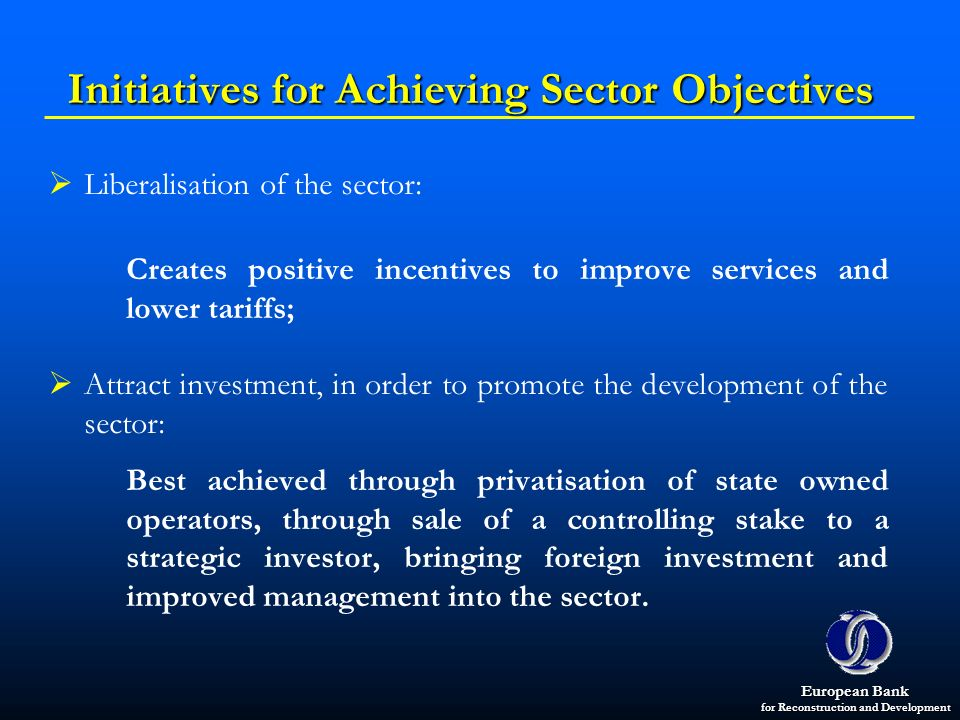 Initiatives for Achieving Sector Objectives