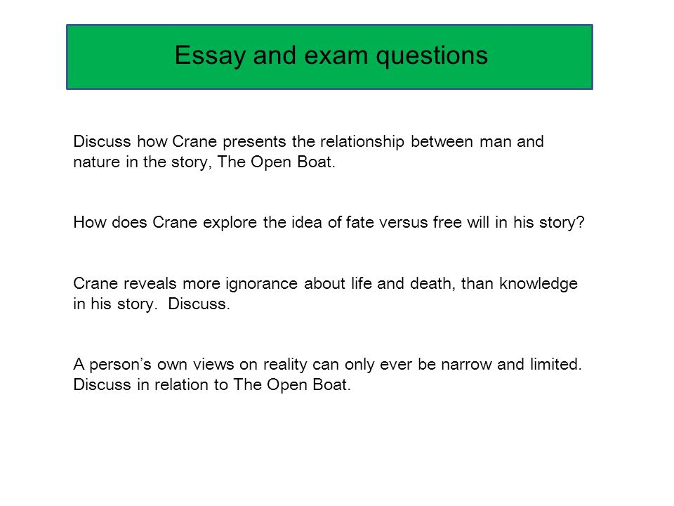 an analysis of the setting in the open boat a story by stephen crane Diversity of plot, theme, setting, and character development unique elements in crane's story: much of the beauty of crane's writing comes from his use of metaphors, similes, colors, and imagery the open boat by stephen crane.