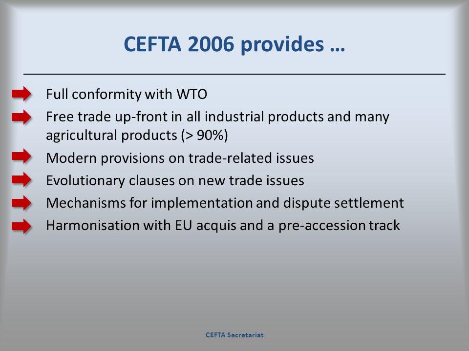 CEFTA 2006 provides …