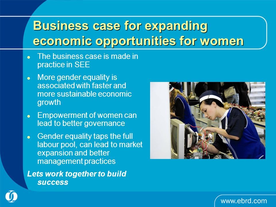 Business case for expanding economic opportunities for women