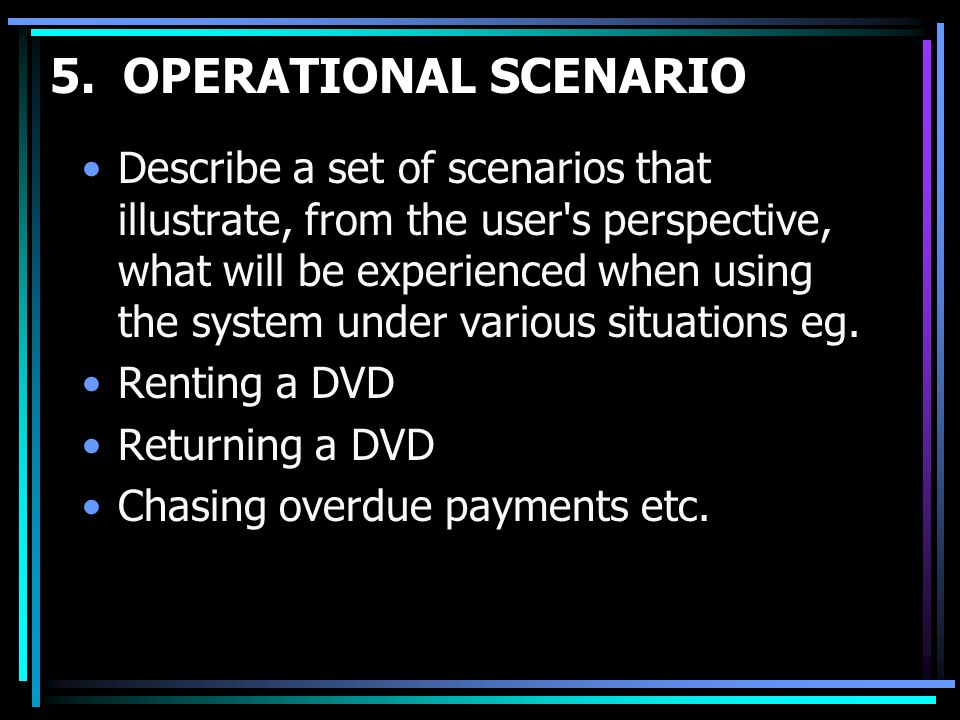 5. OPERATIONAL SCENARIO