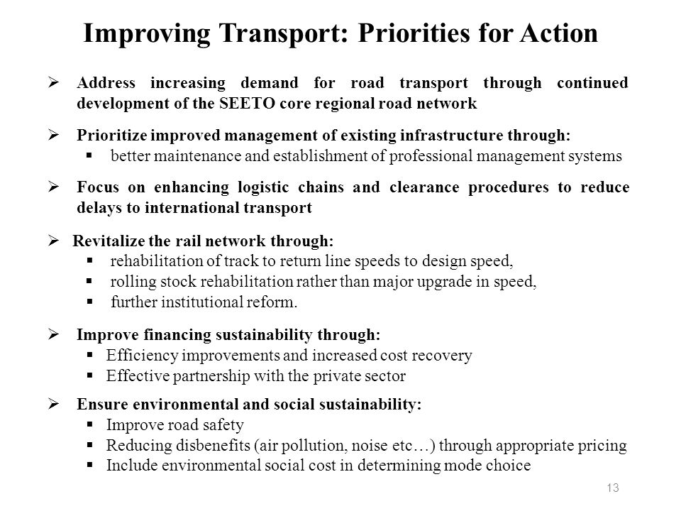 Improving Transport: Priorities for Action