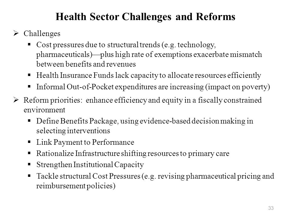 Health Sector Challenges and Reforms