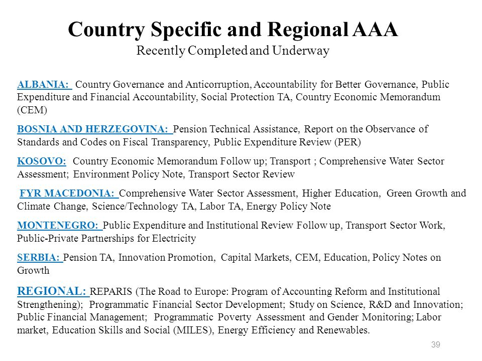 Country Specific and Regional AAA Recently Completed and Underway