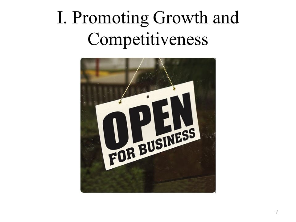I. Promoting Growth and Competitiveness