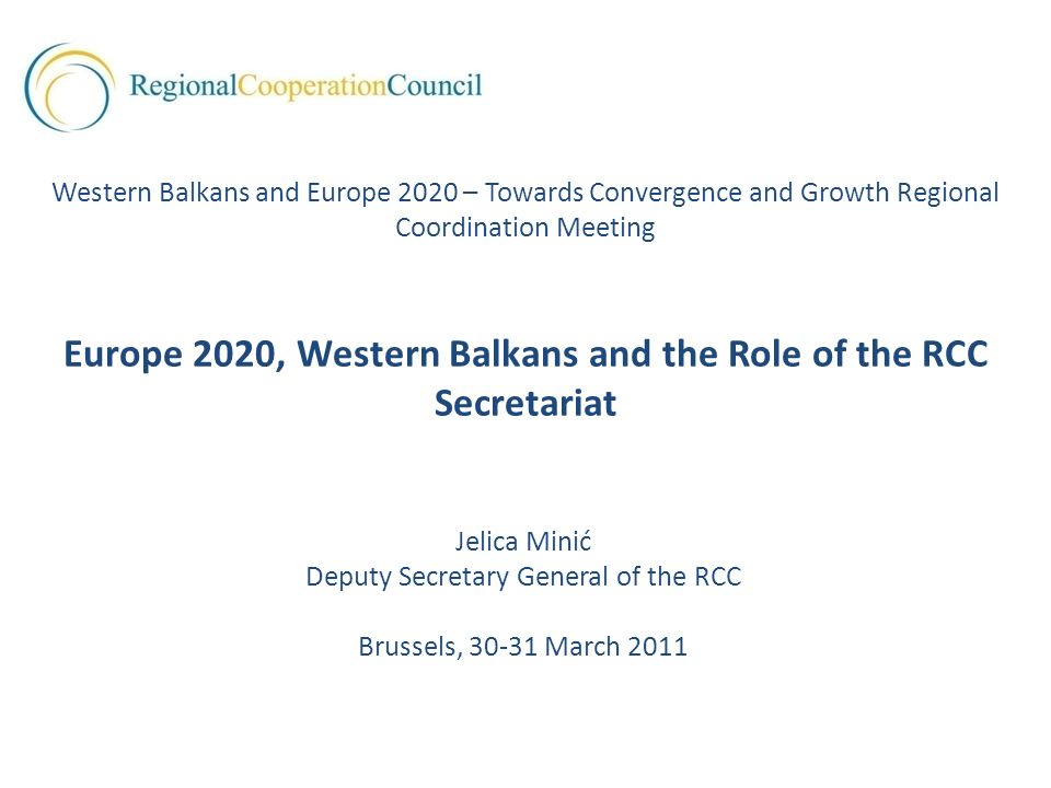 Europe 2020, Western Balkans and the Role of the RCC Secretariat