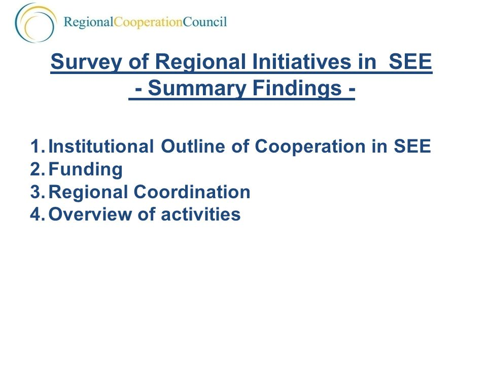 Survey of Regional Initiatives in SEE