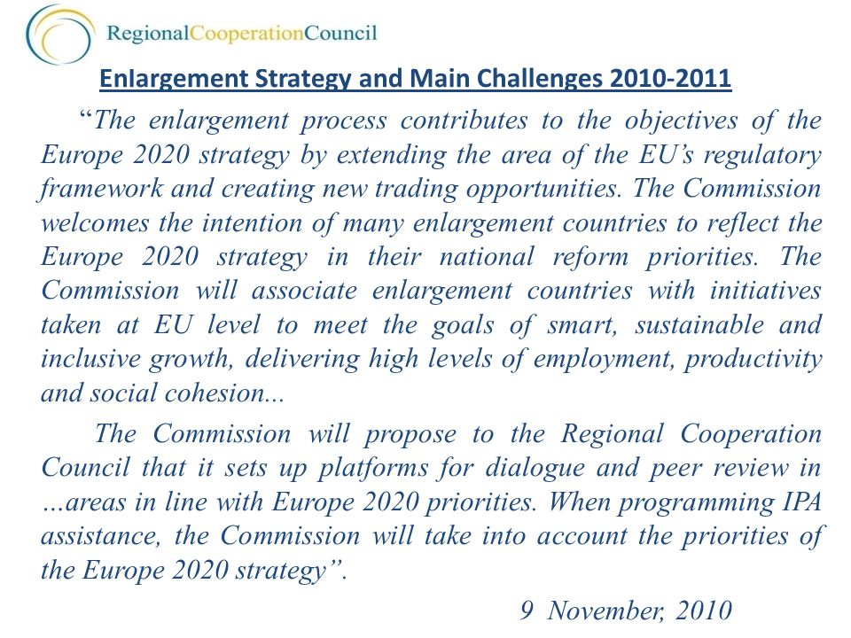 Enlargement Strategy and Main Challenges 2010-2011
