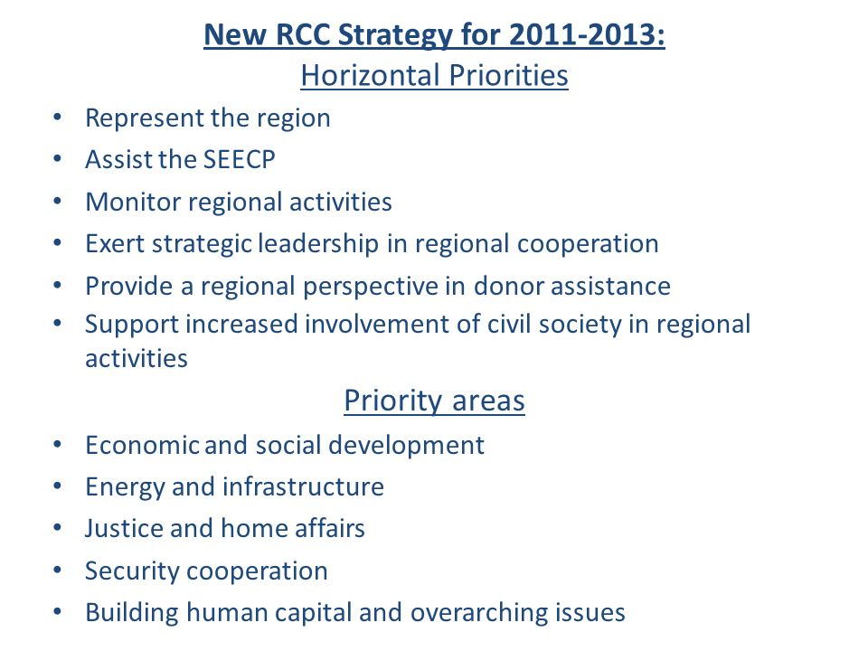 New RCC Strategy for : Horizontal Priorities