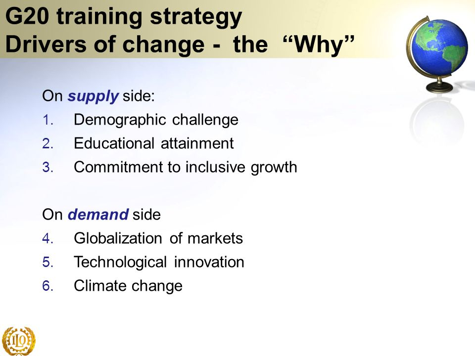G20 training strategy Drivers of change - the Why
