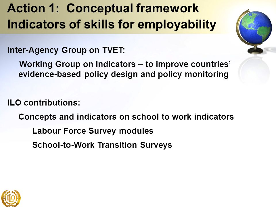 Action 1: Conceptual framework Indicators of skills for employability