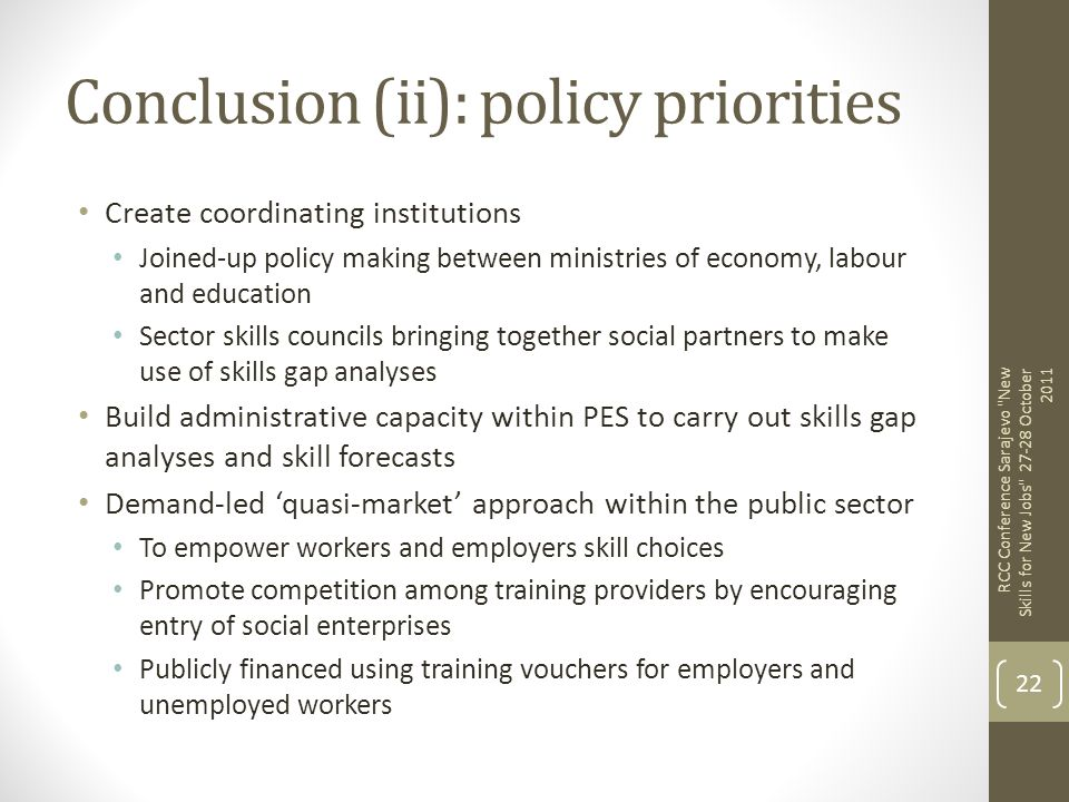 Conclusion (ii): policy priorities