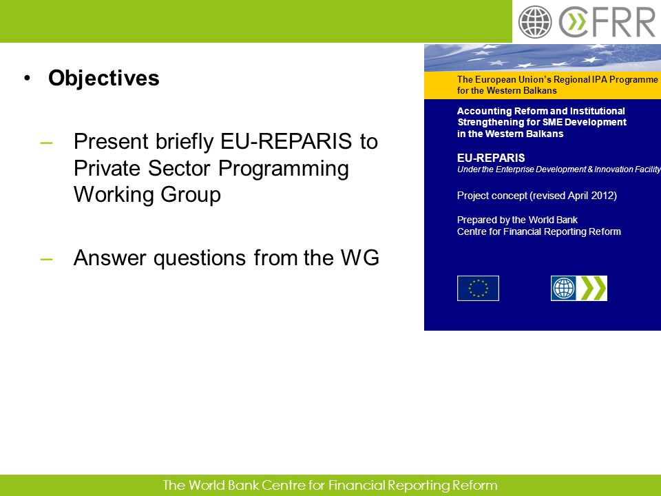 Present briefly EU-REPARIS to Private Sector Programming Working Group