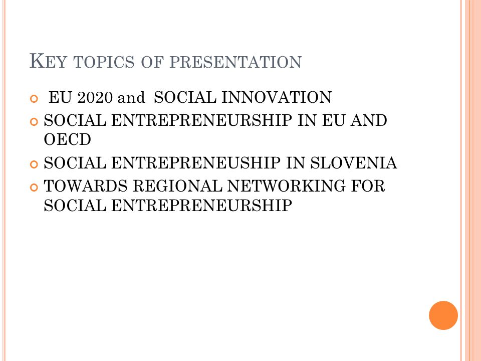 Key topics of presentation