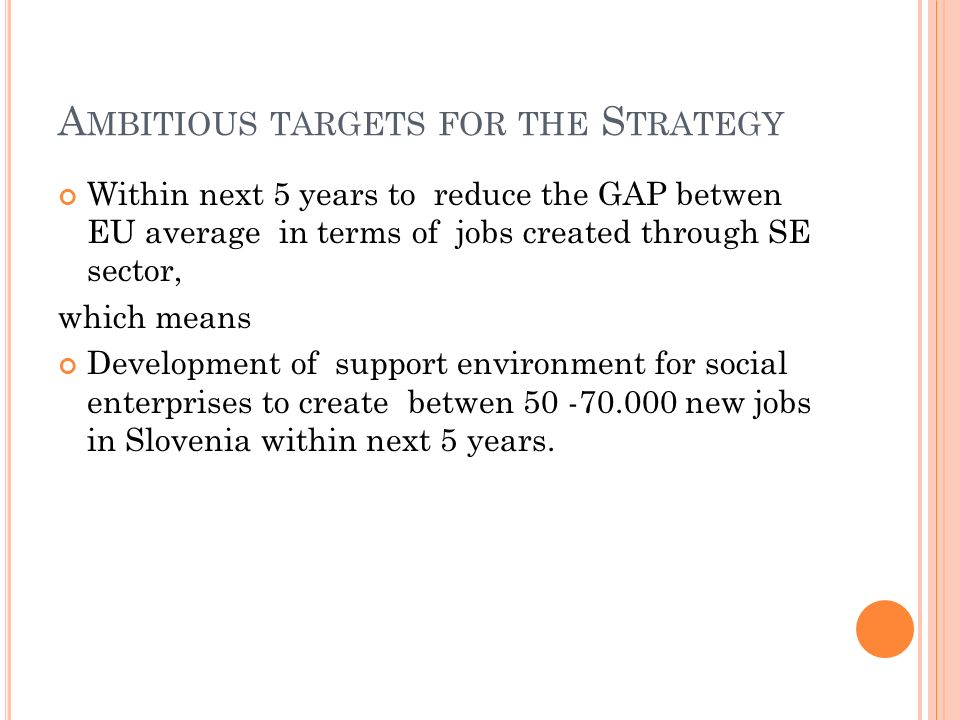 Ambitious targets for the Strategy