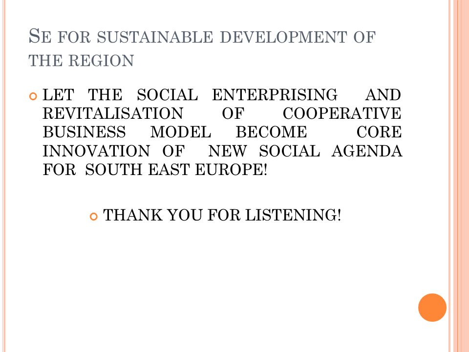 Se for sustainable development of the region