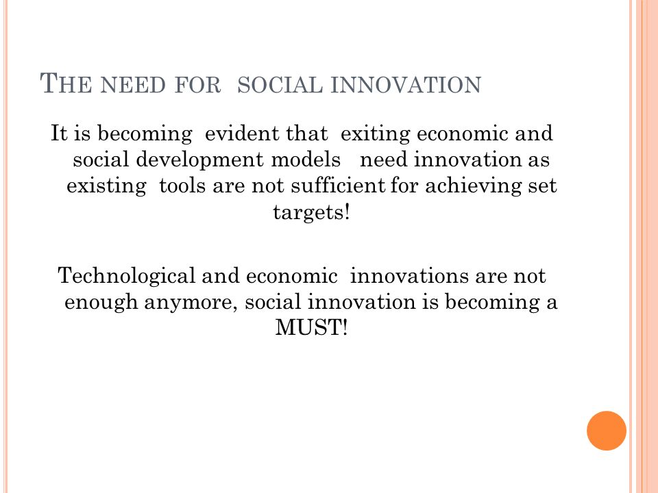 The need for social innovation