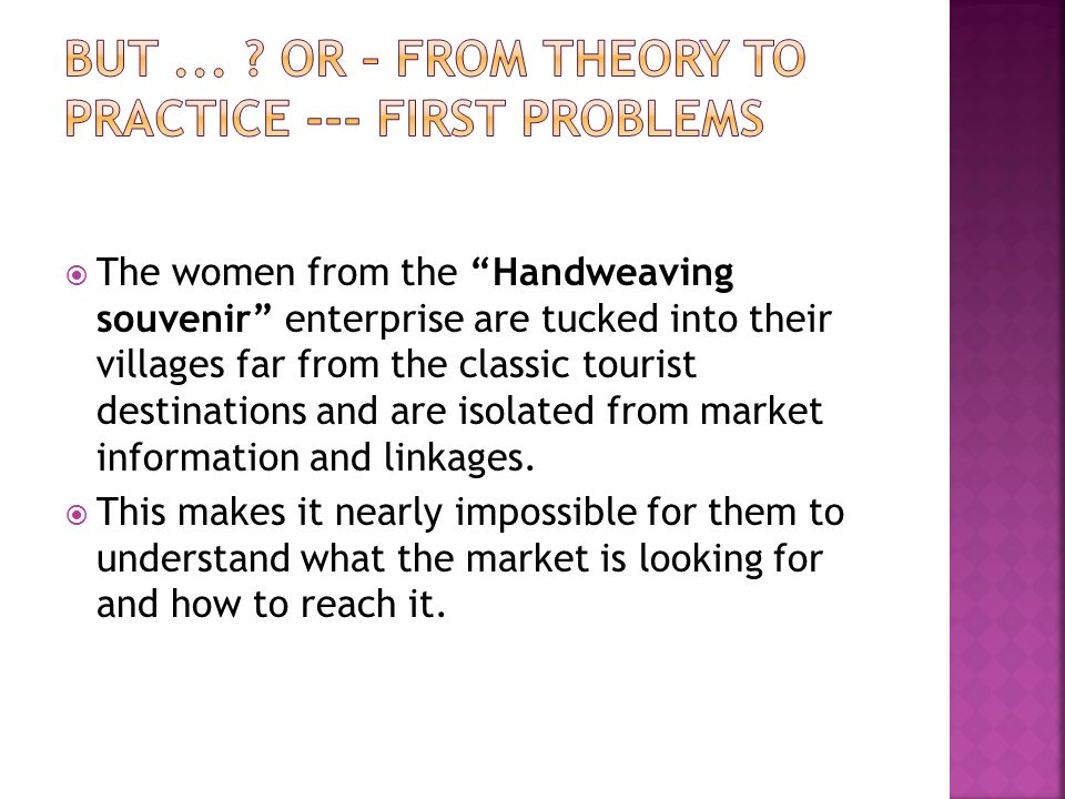 But ... Or – from theory to practice --- first problems