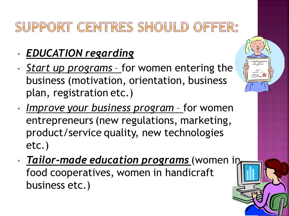 SUPPORT CENTRES should offer:
