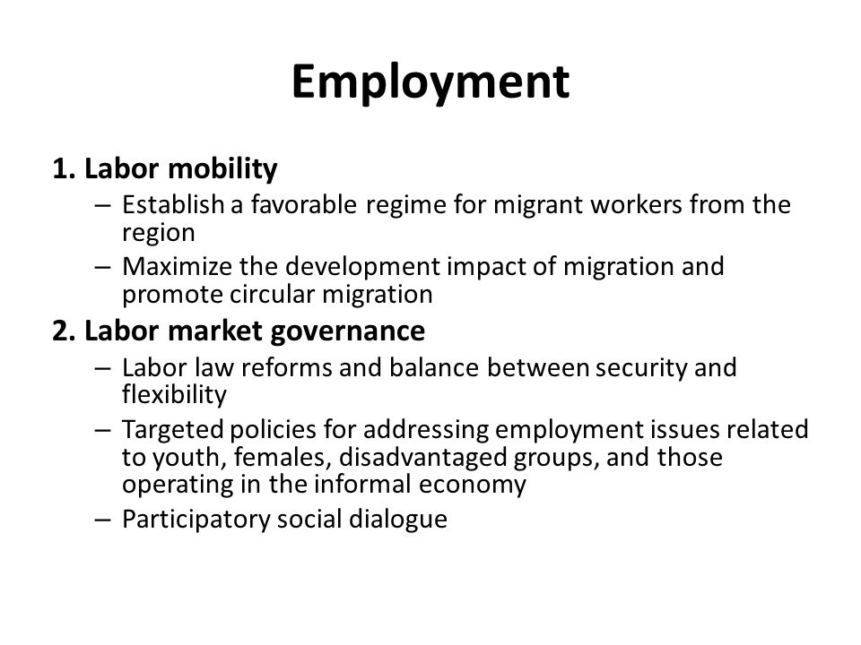 Employment 1. Labor mobility 2. Labor market governance